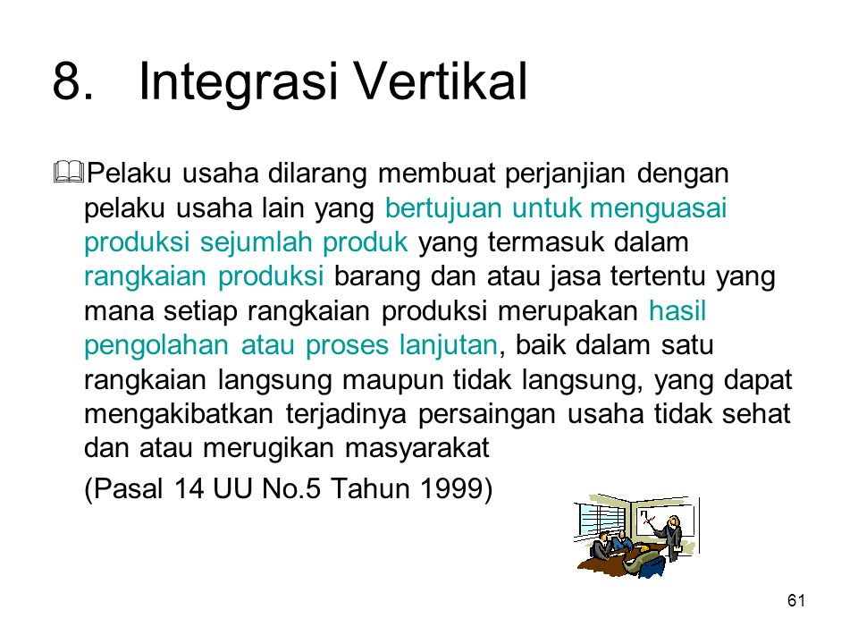 8. Integrasi Vertikal