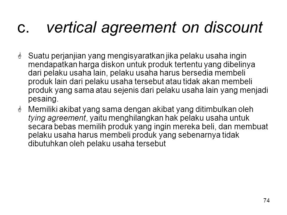 c. vertical agreement on discount