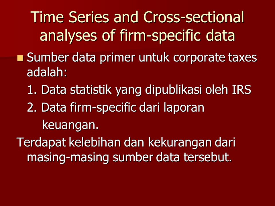 Time Series and Cross-sectional analyses of firm-specific data