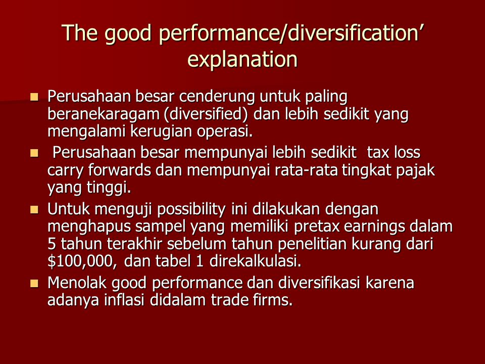 The good performance/diversification' explanation