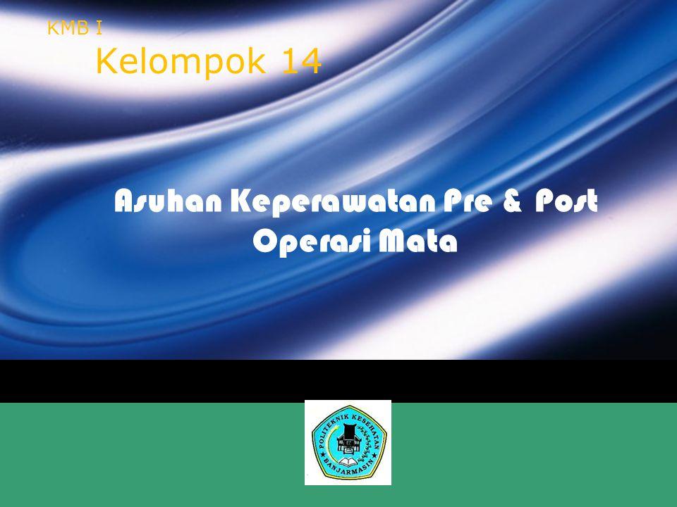 Asuhan Keperawatan Pre & Post Operasi Mata