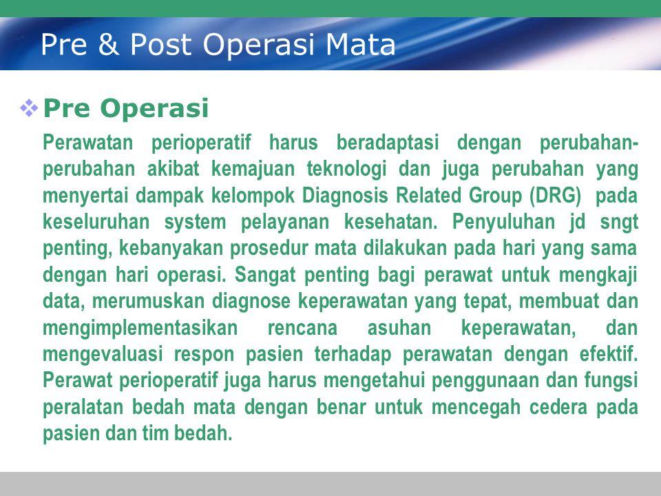 Pre & Post Operasi Mata Pre Operasi
