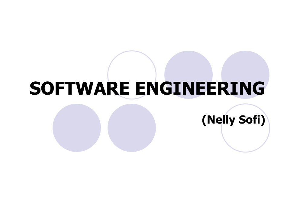 SOFTWARE ENGINEERING (Nelly Sofi)