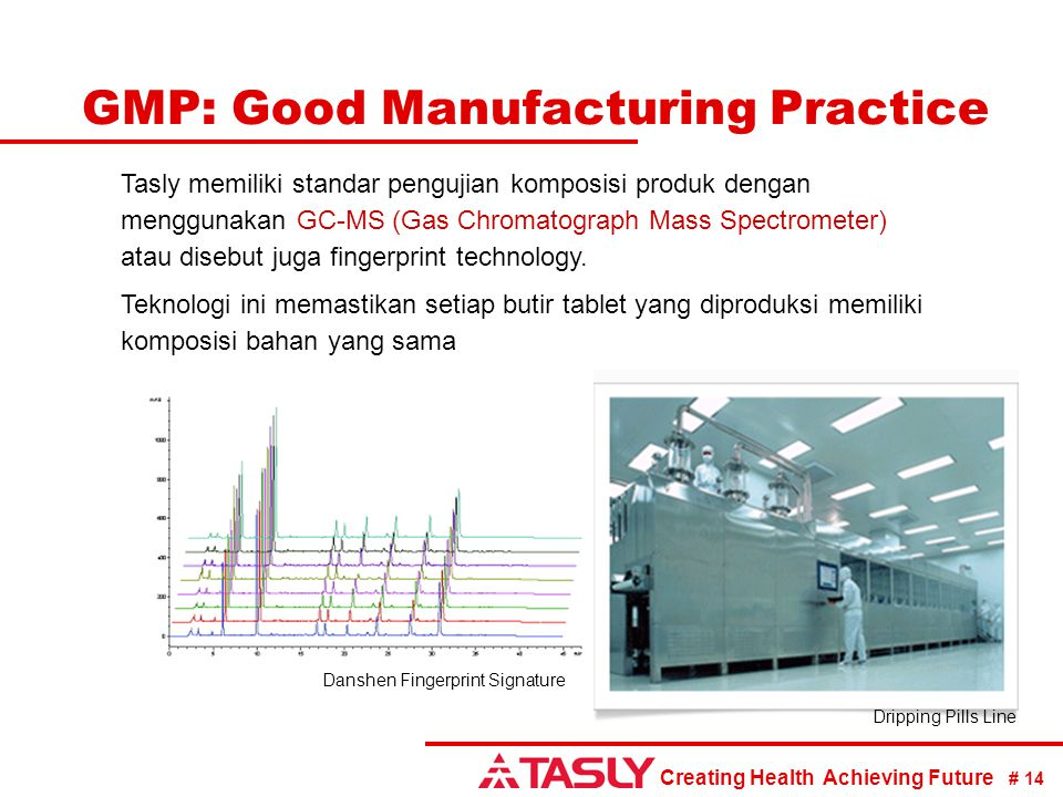 GMP: Good Manufacturing Practice