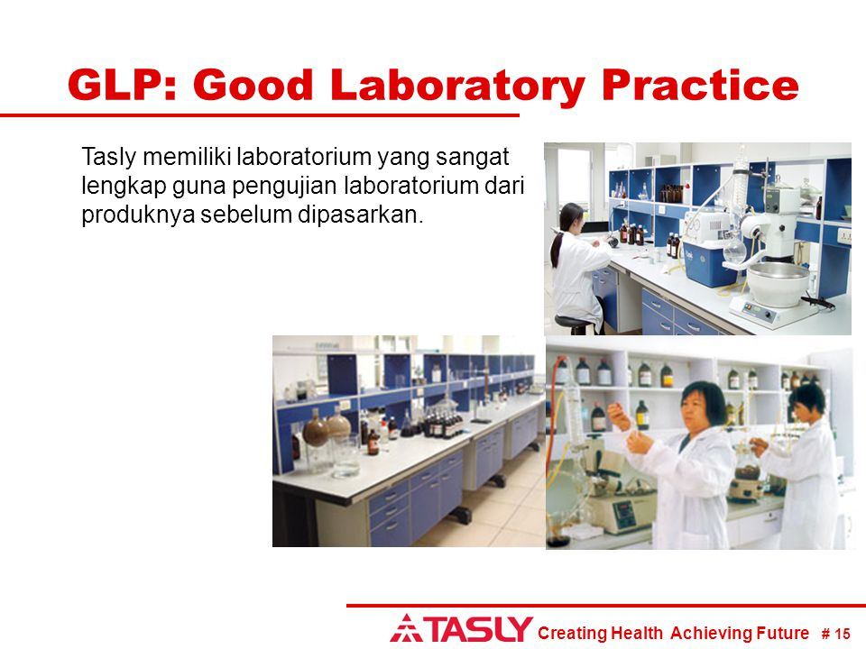 GLP: Good Laboratory Practice