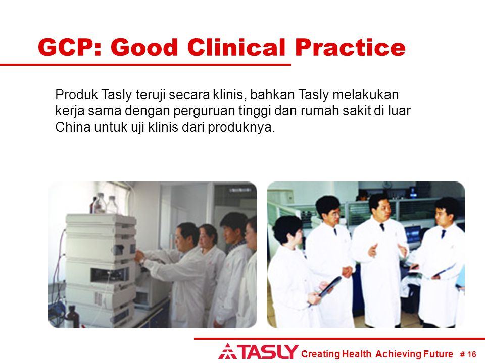 GCP: Good Clinical Practice