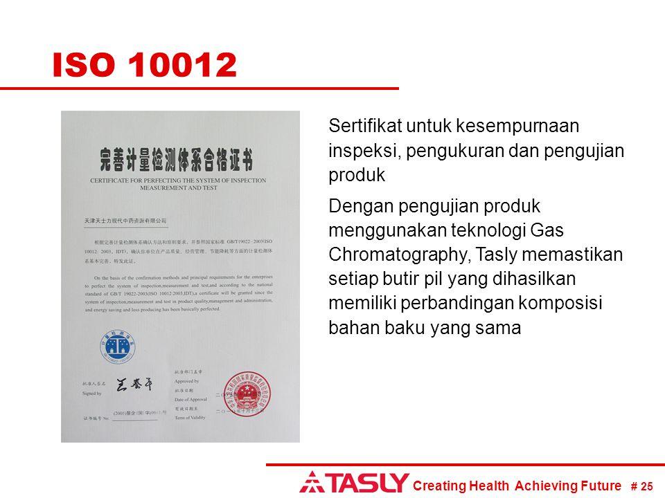 ISO 10012 Sertifikat untuk kesempurnaan inspeksi, pengukuran dan pengujian produk.