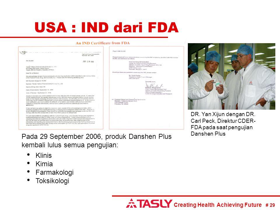 USA : IND dari FDA DR. Yan Xijun dengan DR. Carl Peck, Direktur CDER-FDA pada saat pengujian Danshen Plus.