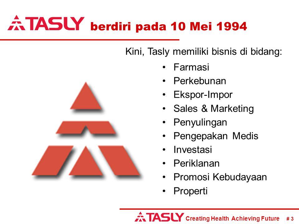 Kini, Tasly memiliki bisnis di bidang:
