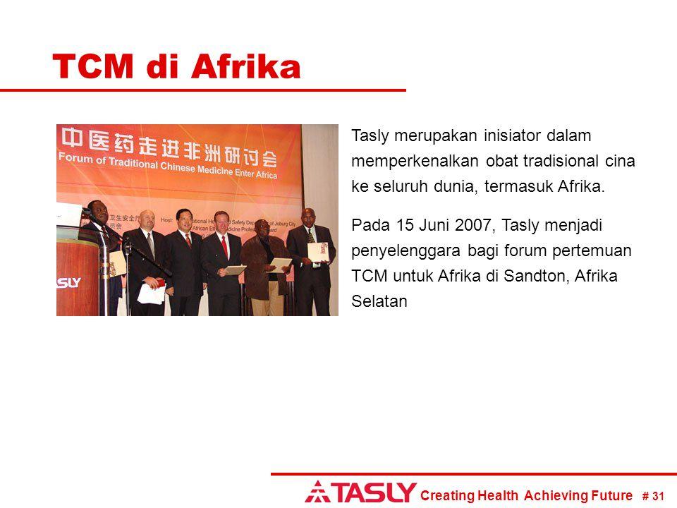 TCM di Afrika Tasly merupakan inisiator dalam memperkenalkan obat tradisional cina ke seluruh dunia, termasuk Afrika.