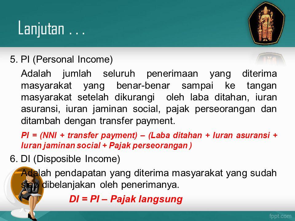 Lanjutan . . . 5. PI (Personal Income)