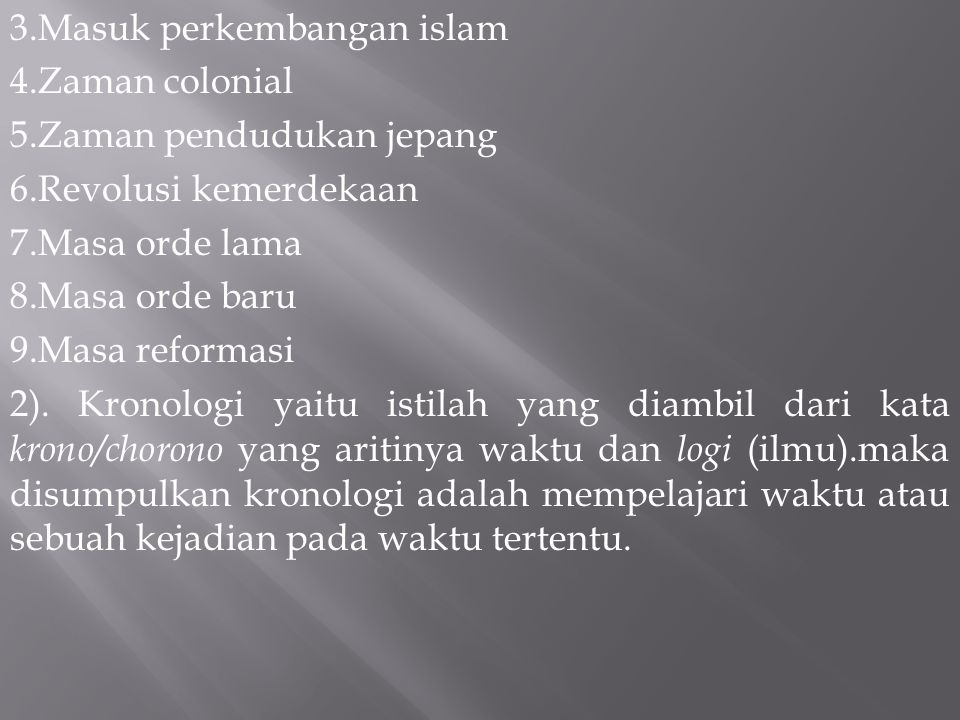 3.Masuk perkembangan islam