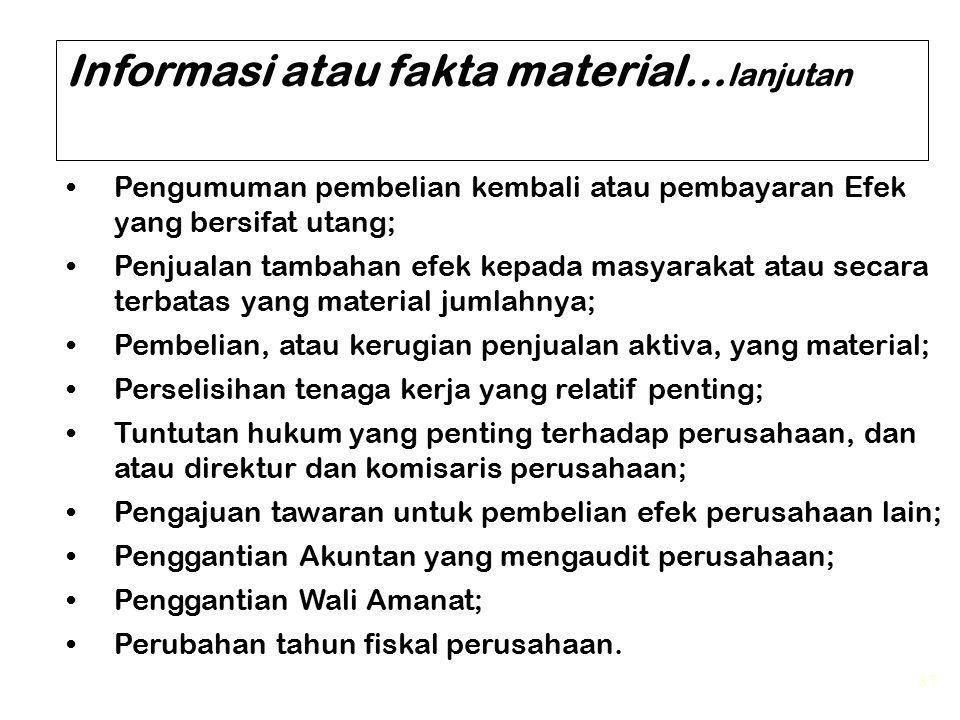 Informasi atau fakta material…lanjutan