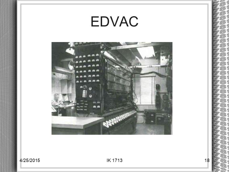 EDVAC 4/14/2017 IK 1713