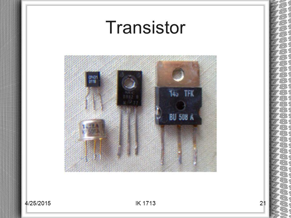 Transistor 4/14/2017 IK 1713