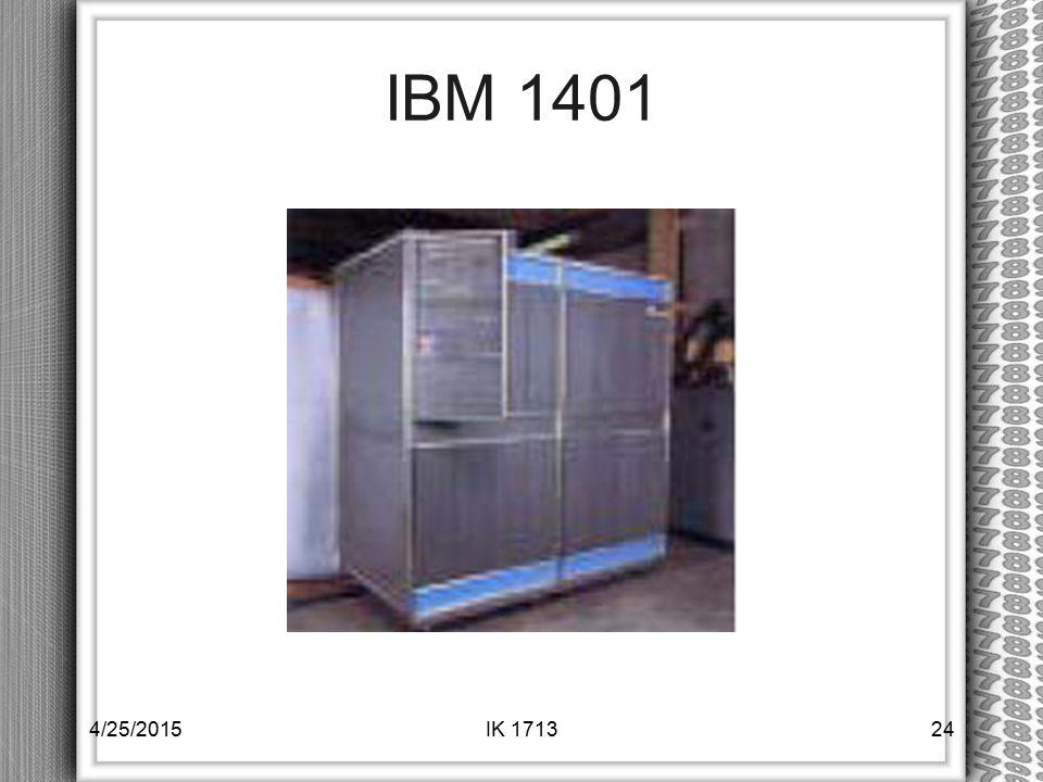 IBM 1401 4/14/2017 IK 1713