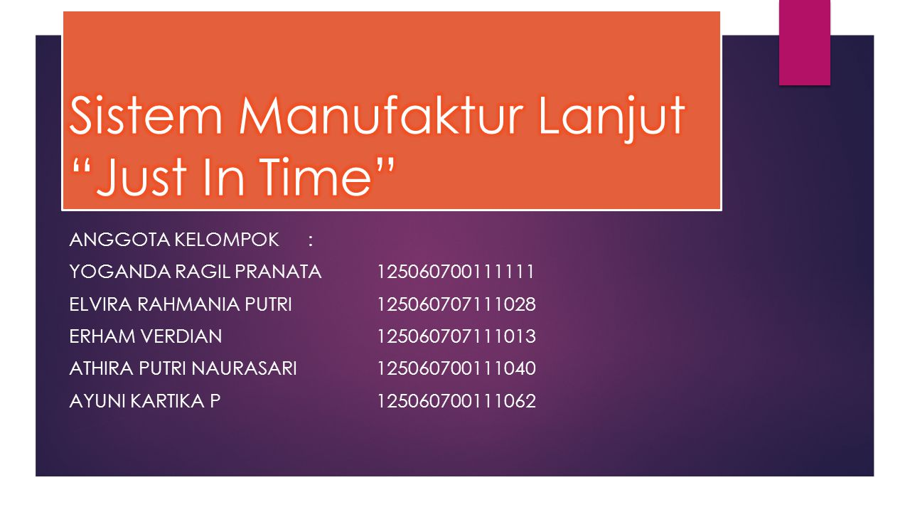 Sistem Manufaktur Lanjut Just In Time