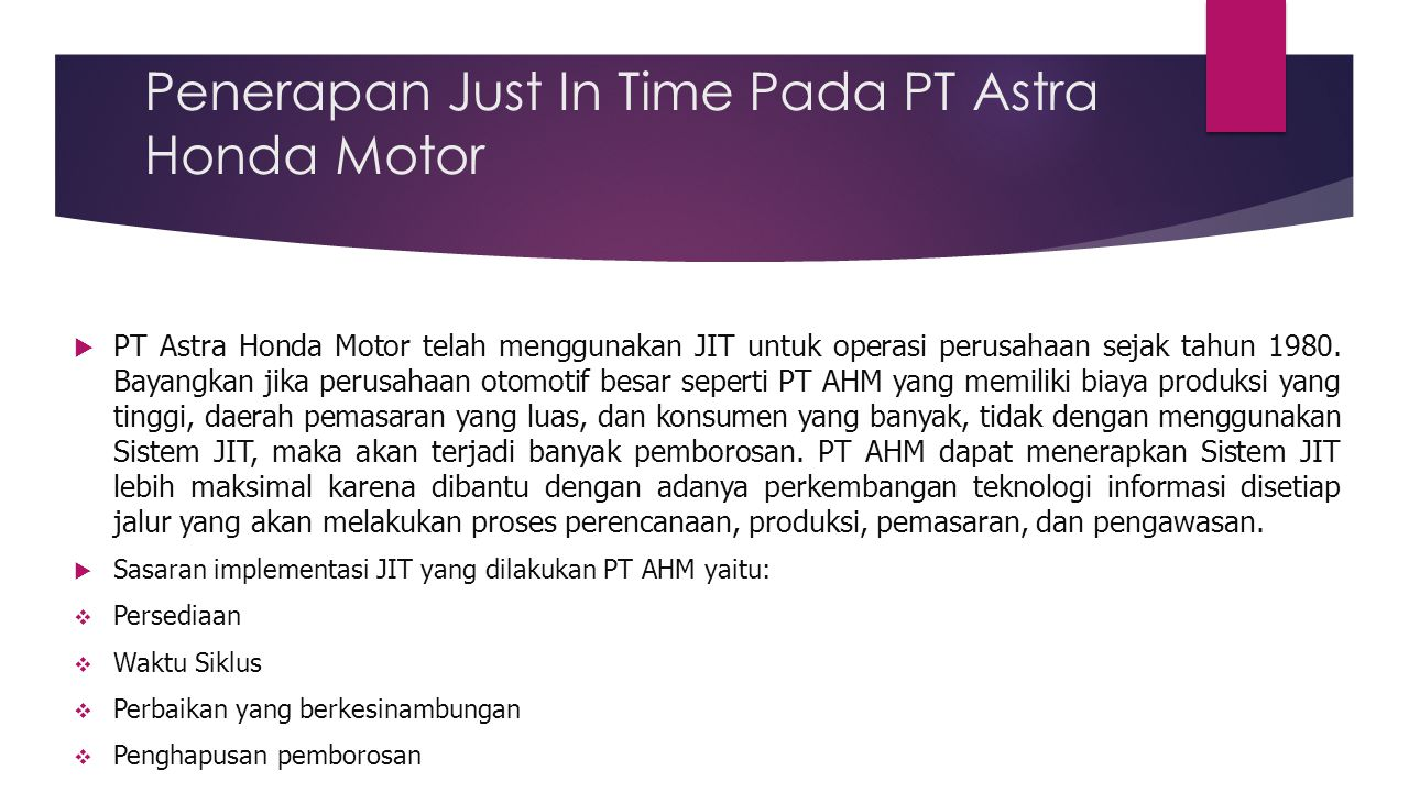 Penerapan Just In Time Pada PT Astra Honda Motor