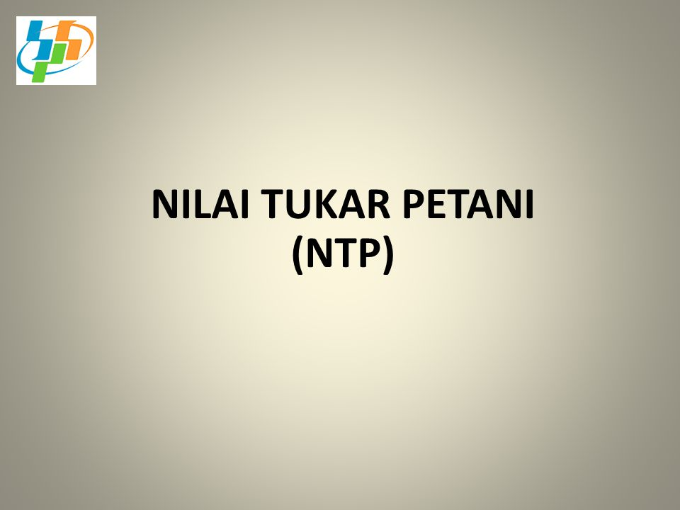 NILAI TUKAR PETANI (NTP)