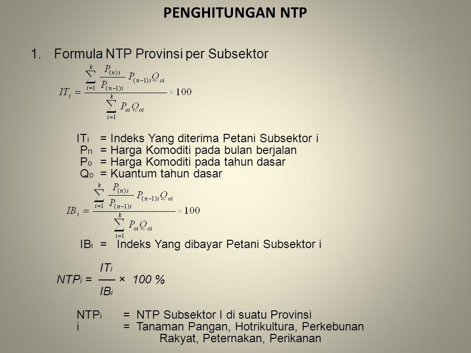 Penghitungan NTP Formula NTP Provinsi per Subsektor