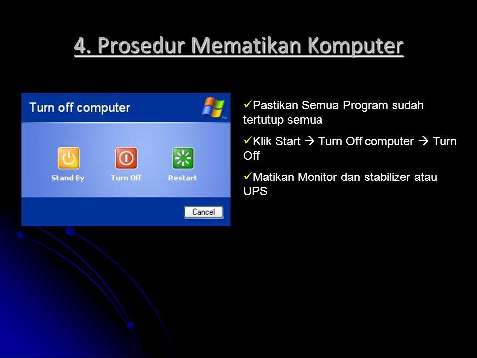 4. Prosedur Mematikan Komputer