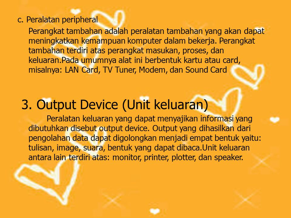 3. Output Device (Unit keluaran)