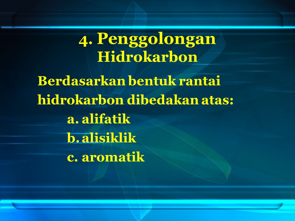 4. Penggolongan Hidrokarbon
