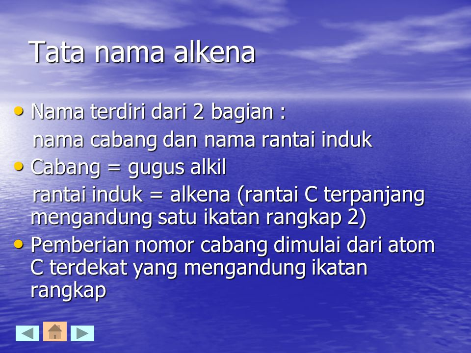 Tata nama alkena Nama terdiri dari 2 bagian :