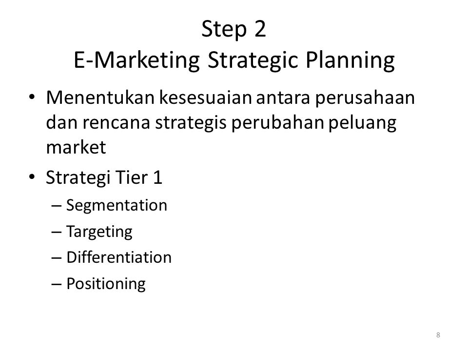 Step 2 E-Marketing Strategic Planning