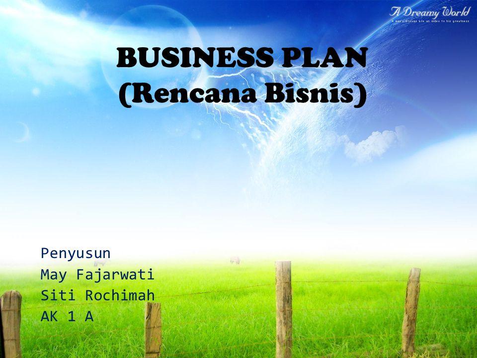 BUSINESS PLAN (Rencana Bisnis)
