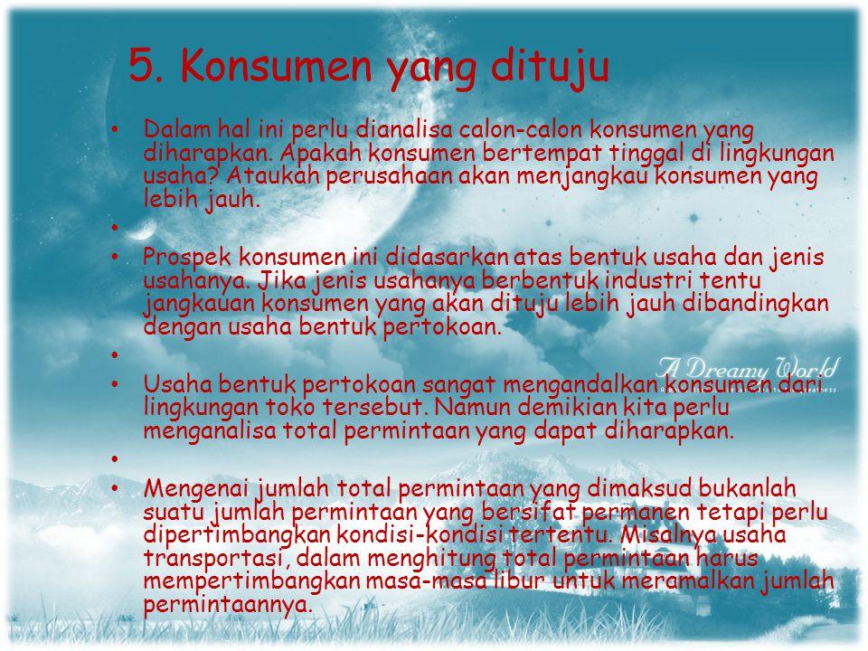 5. Konsumen yang dituju