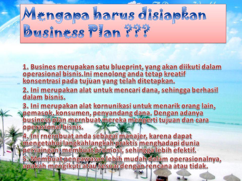 Mengapa harus disiapkan Business Plan