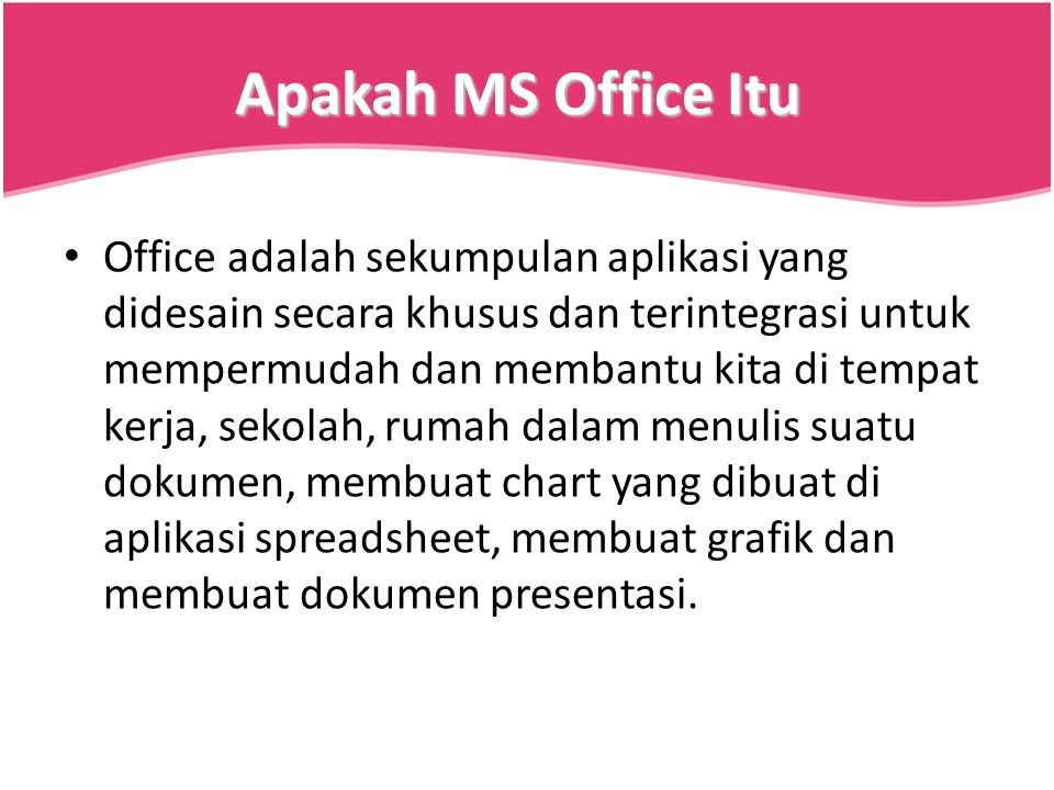 Apakah MS Office Itu