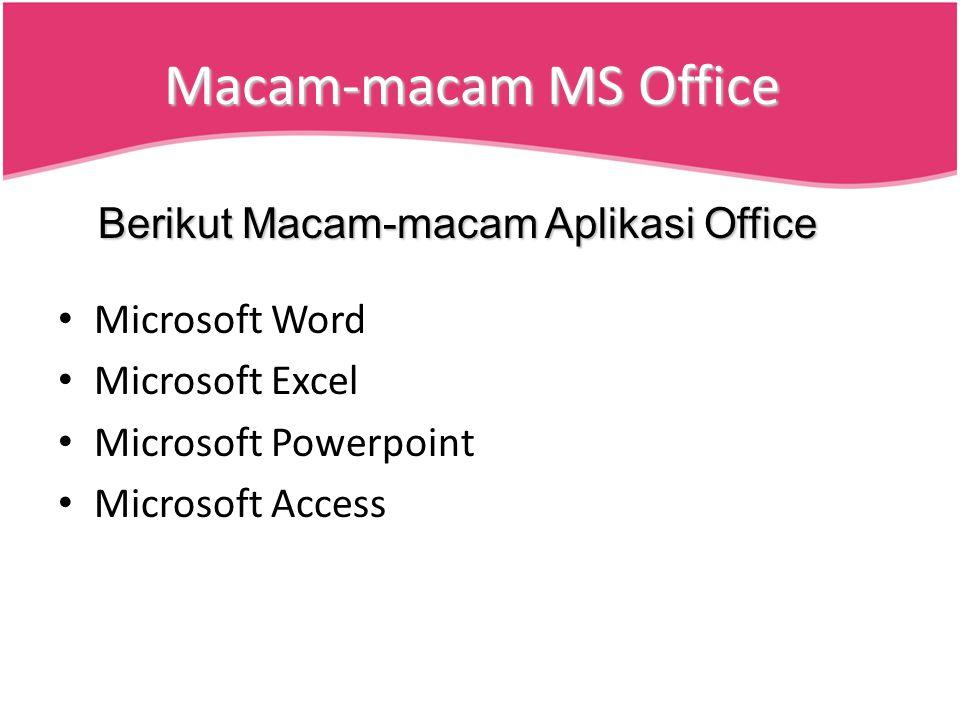 Macam-macam MS Office Berikut Macam-macam Aplikasi Office