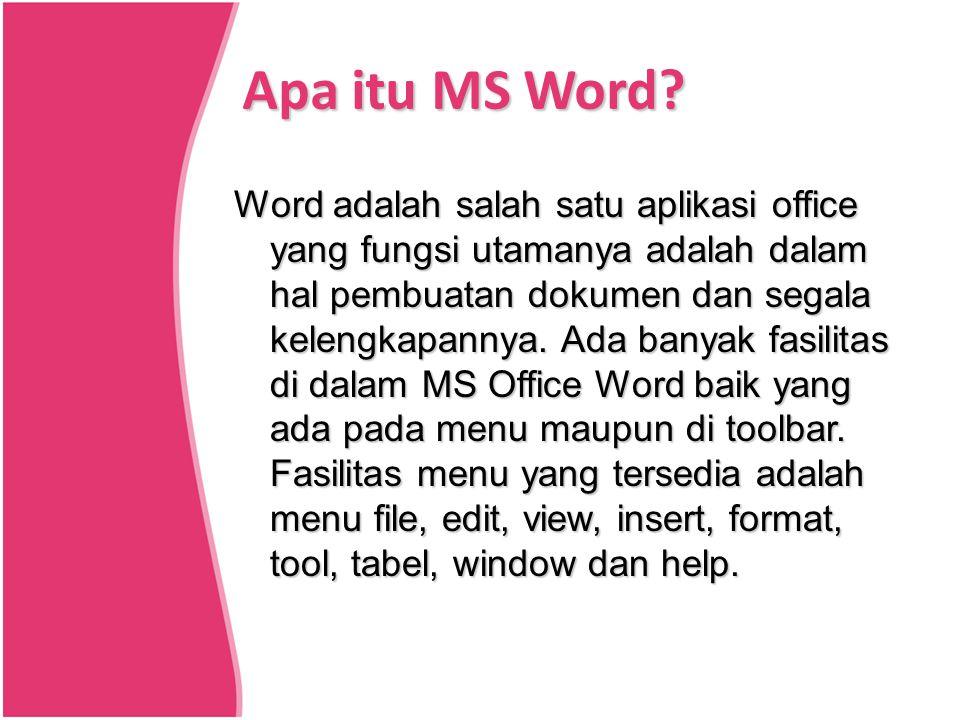 Apa itu MS Word