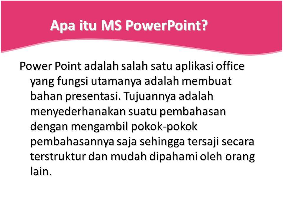 Apa itu MS PowerPoint