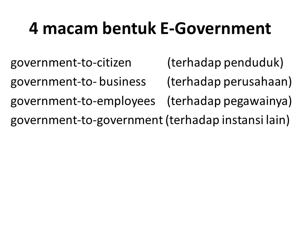 4 macam bentuk E-Government