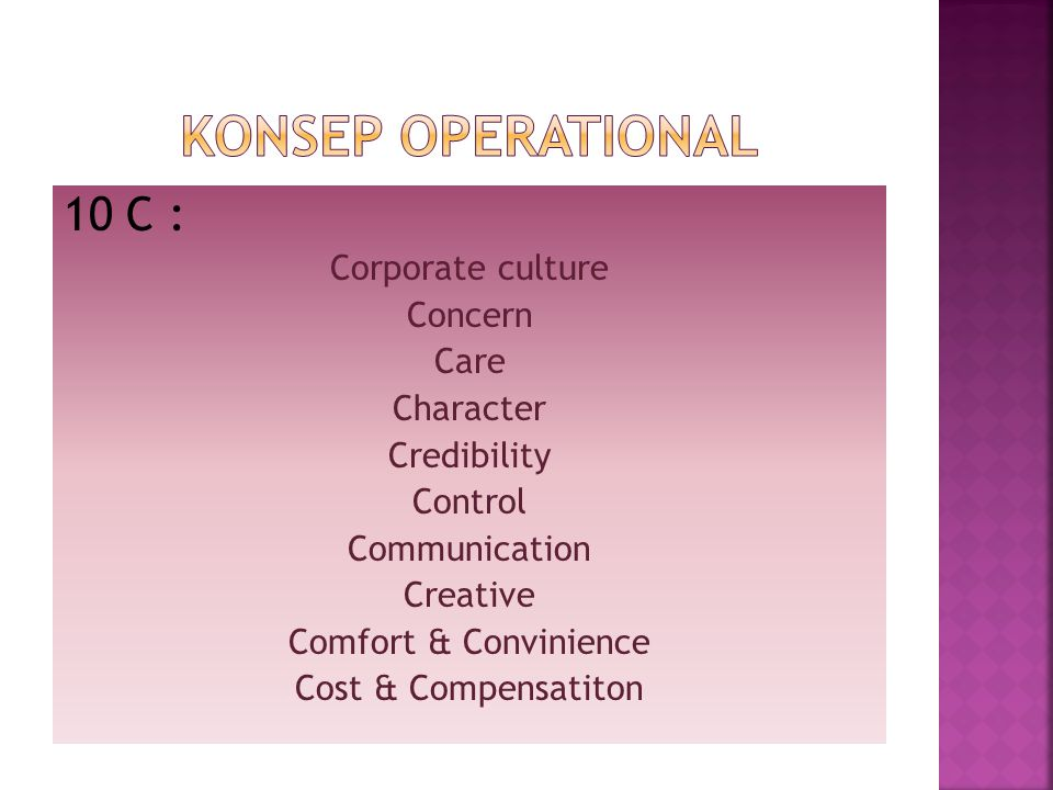 Konsep operational 10 C : Corporate culture Concern Care Character