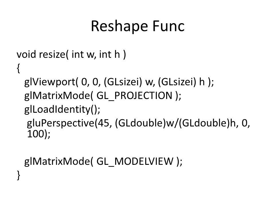 Reshape Func