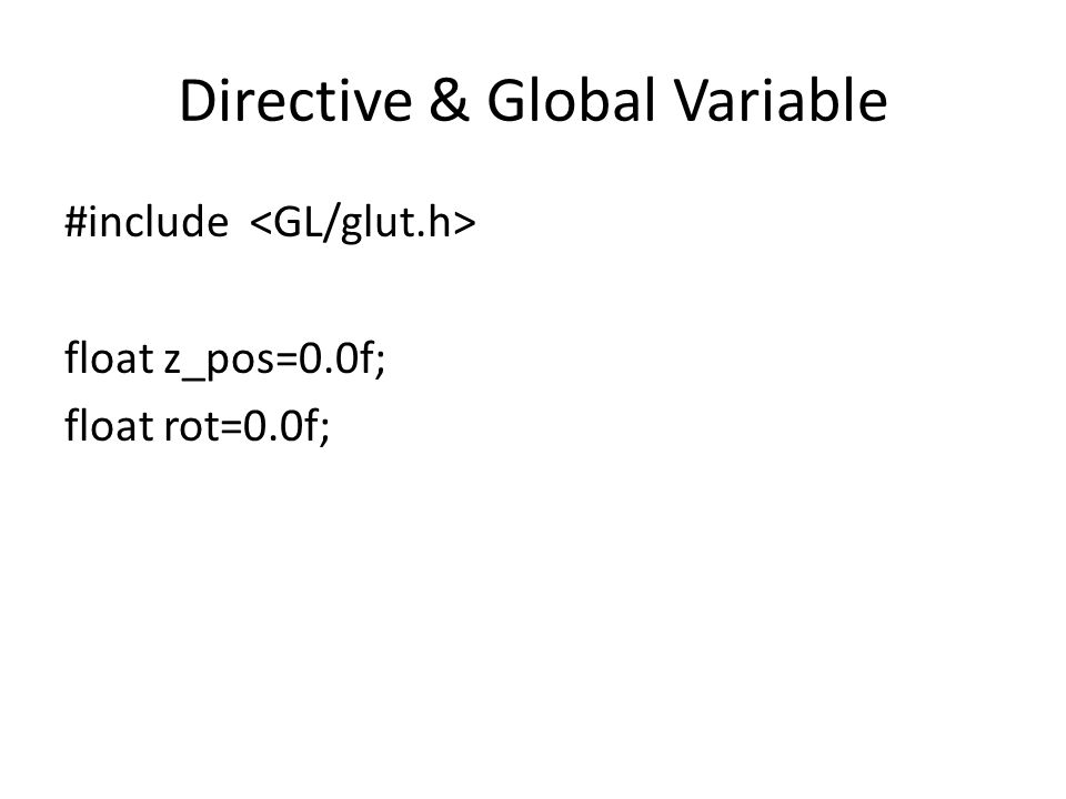 Directive & Global Variable