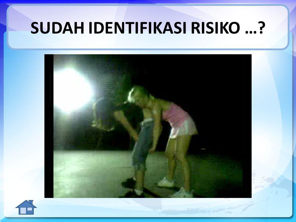 SUDAH IDENTIFIKASI RISIKO …