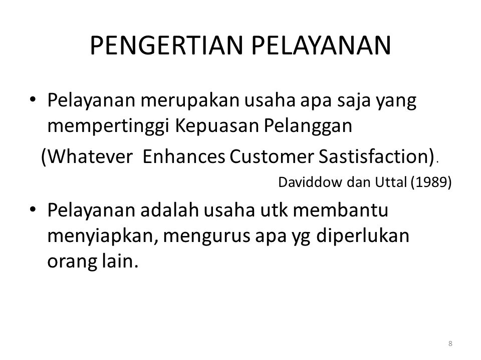 (Whatever Enhances Customer Sastisfaction).