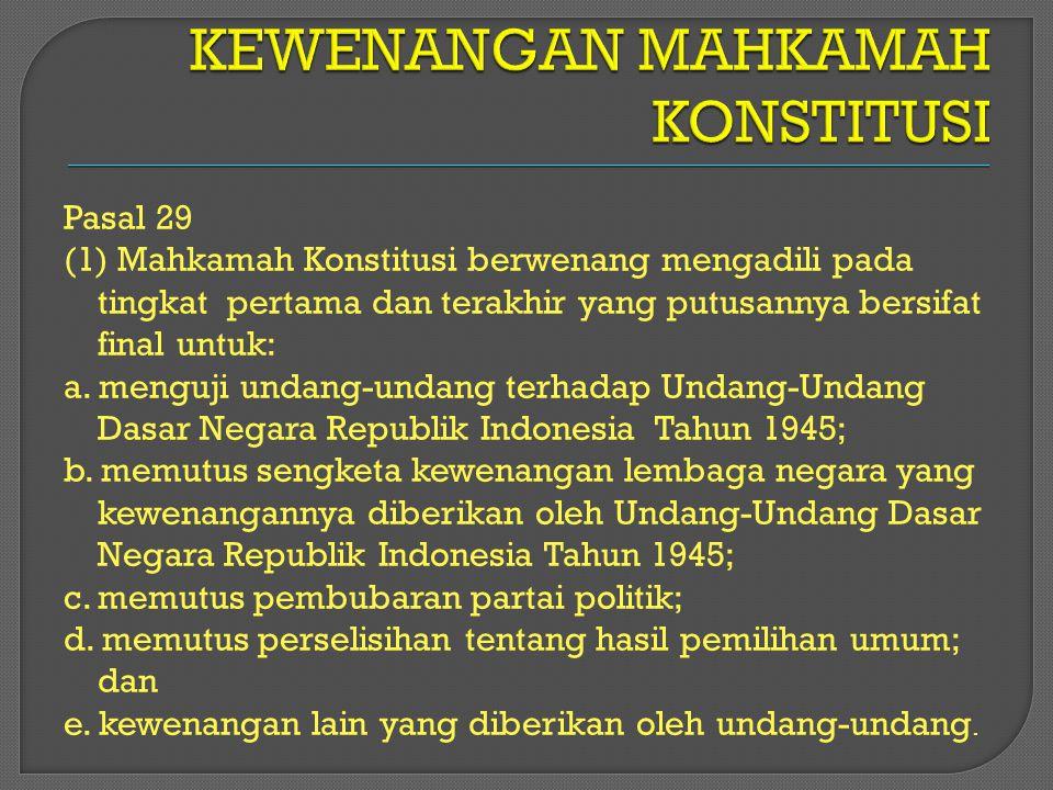 KEWENANGAN MAHKAMAH KONSTITUSI