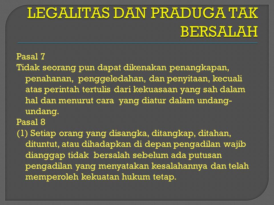 LEGALITAS DAN PRADUGA TAK BERSALAH