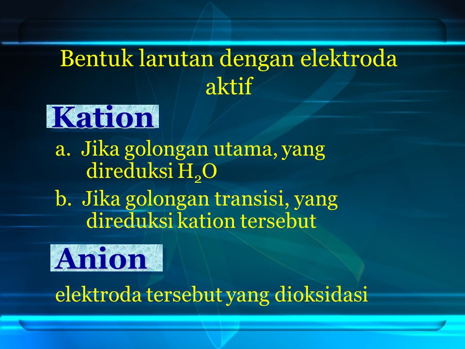 Bentuk larutan dengan elektroda aktif