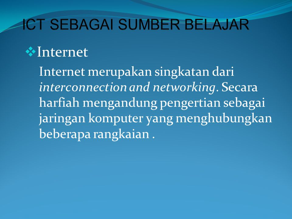 ICT SEBAGAI SUMBER BELAJAR