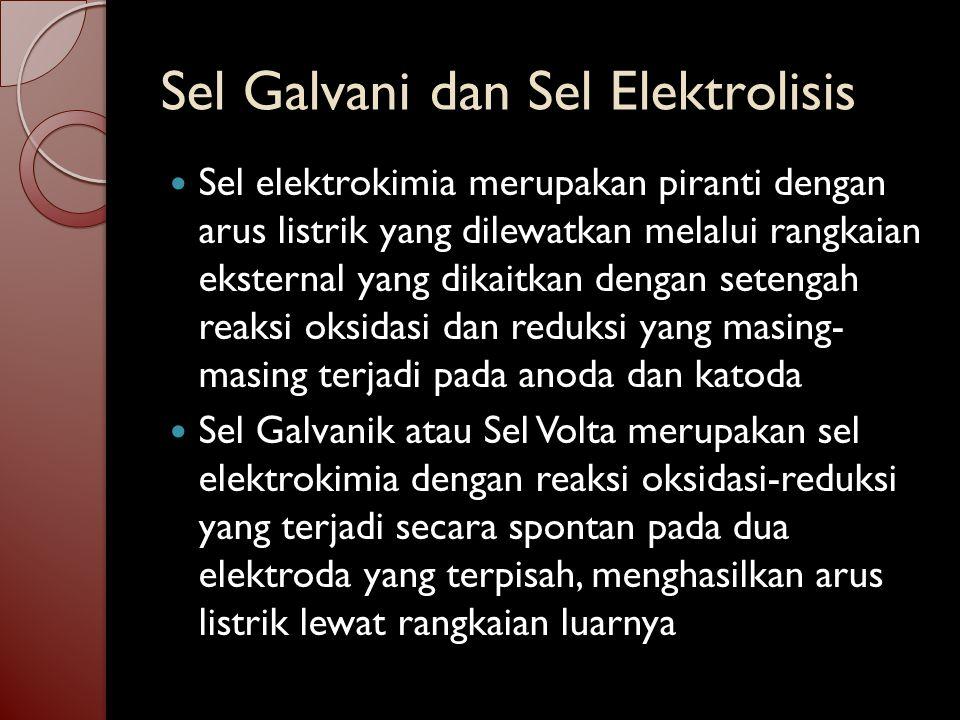 Sel Galvani dan Sel Elektrolisis