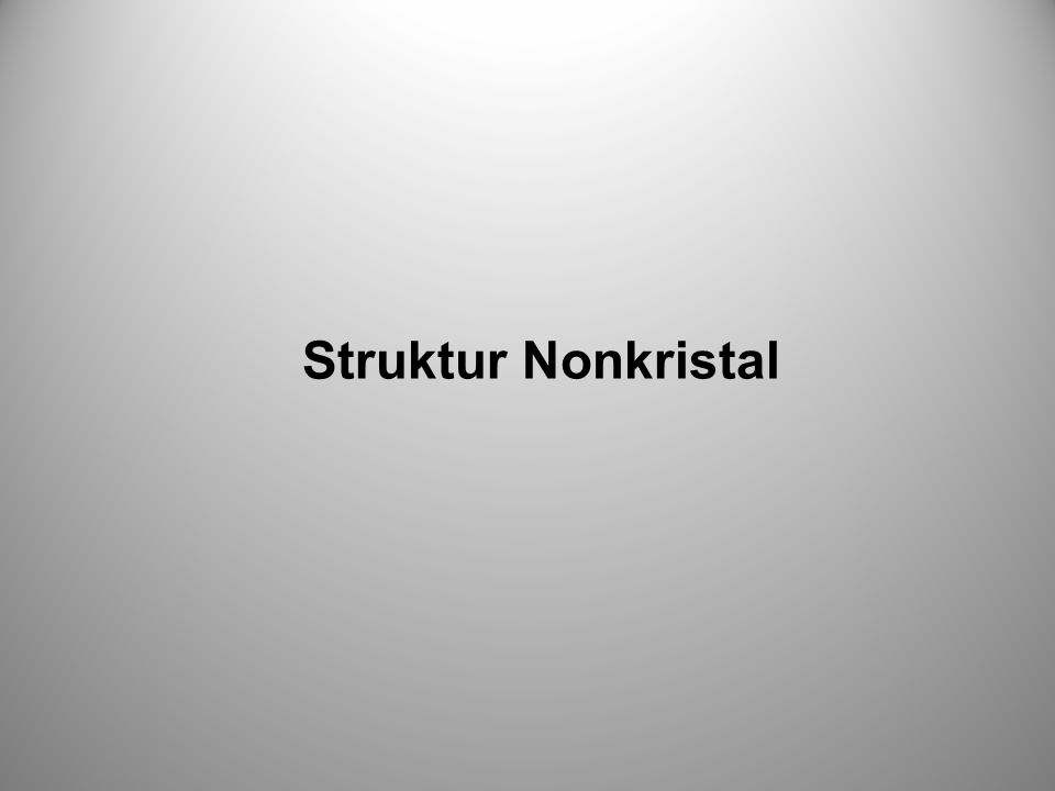 Struktur Nonkristal