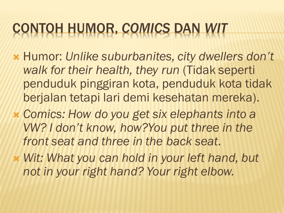 Contoh humor, comics dan wit