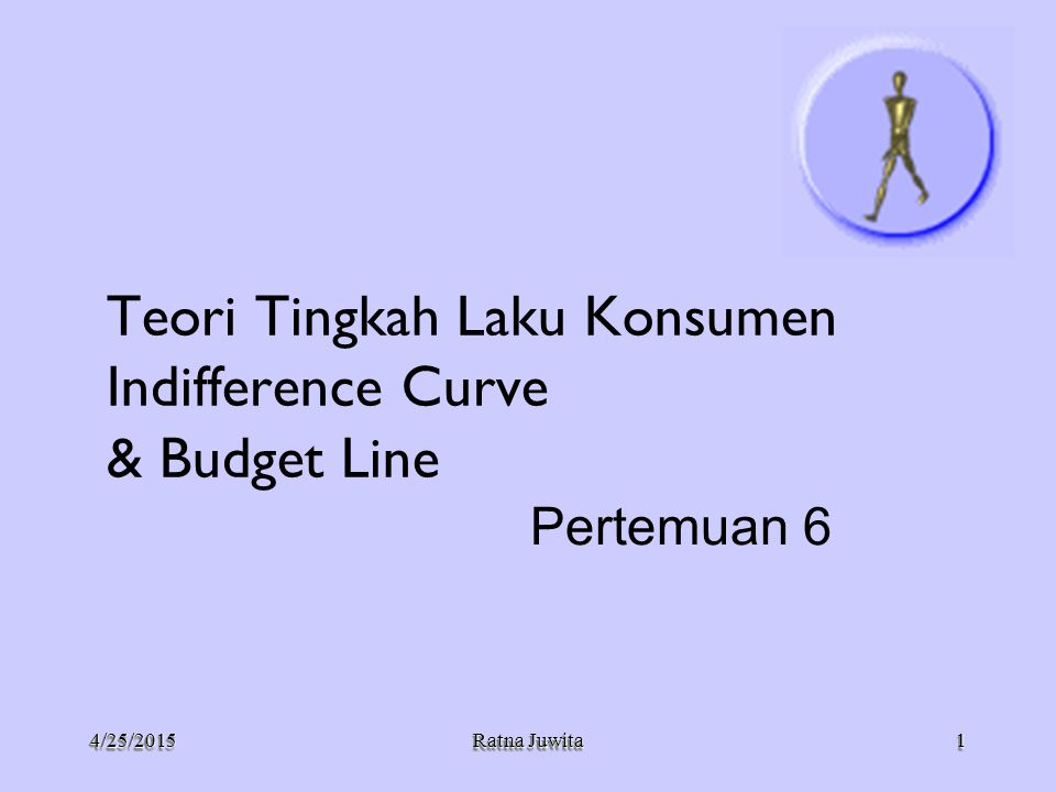 Teori Tingkah Laku Konsumen Indifference Curve & Budget Line